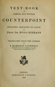 Cover of: Text-book of simple and double counterpoint including imitation or canon