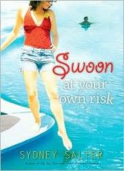 Cover of: Swoon at Your Own Risk