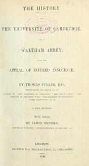 Cover of: The history of the University of Cambridge, and of Waltham Abbey