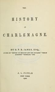 Cover of: The history of Charlemagne