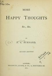 Cover of: More happy thoughts, etc., etc