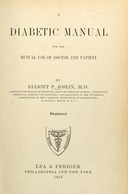 Cover of: A diabetic manual for the mutal use of doctor and patient