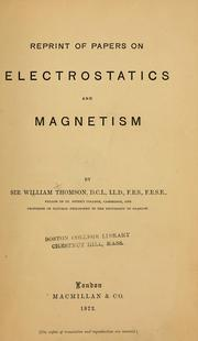 Cover of: Reprint of papers on electrostatics and magnetism