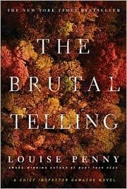 Cover of: The Brutal Telling (Armand Gamache #5)