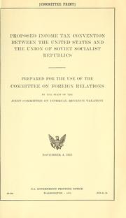 Cover of: Proposed income tax convention between the United States and the Union of Soviet Socialist Republics