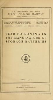 Cover of: Lead poisoning in the manufacture of storage batteries