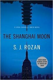 Cover of: The Shanghai Moon (Lydia Chin / Bill Smith #9)