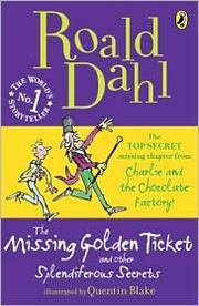 Cover of: Missing Golden Ticket and Other Splendiferous Secrets