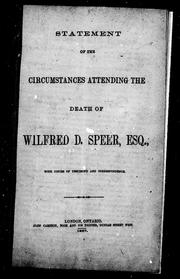Cover of: Statement of the circumstances attending the death of Wilfred D. Speer, Esq