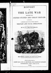 Cover of: History of the late war between the United States and Great Britain
