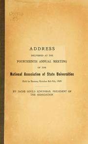 Cover of: Address delivered at the fourteenth annual meeting of the National association of state universities held in Boston
