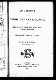 Cover of: An account of the cruise of the St. George on the North American and West Indian station, during the years 1861-1862