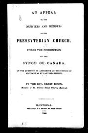 Cover of: An appeal to the ministers and members of the Presbyterian Church, under the jurisdiction of the Synod of Canada, on the question of adherence to the Church of Scotland as by law established