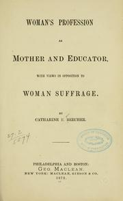 Cover of: Woman's profession as mother and educator