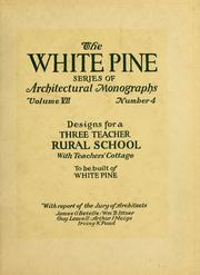 Cover of: An architectural monograph on a three teacher rural school with teachers' cottage