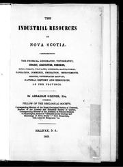 Cover of: The industrial resources of Nova Scotia
