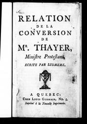 Cover of: Relation de la conversion de Mr. Thayer