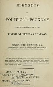 Cover of: Elements of political economy, with especial reference to the industrial history of nations