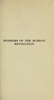 Cover of: Pioneers of the Russian revolution