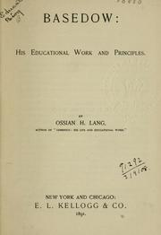 Cover of: Basedow, his educational work and principles