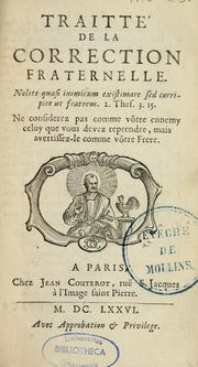 Cover of: Traitté  de la correction fraternelle