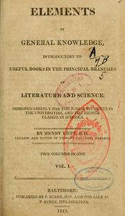 Cover of: Elements of general knowledge, introductory to useful books in the principal branches of literature and science