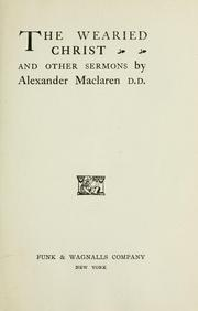 Cover of: The wearied Christ and other sermons