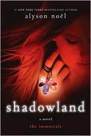 Cover of: Shadowland (The Immortals Series Book #3)