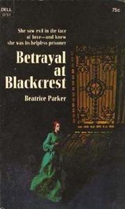 Cover of: Betrayal at Blackcrest