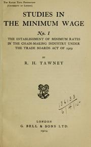 Cover of: The establishment of minimum rates in the chain-making industry under the Trade Boards Act of 1909