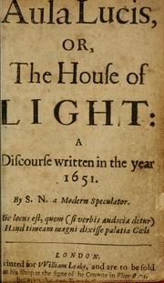 Cover of: Aula lucis, or, The house of light