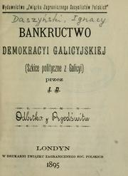 Cover of: Bankructwo demokracyi galicyjskiej