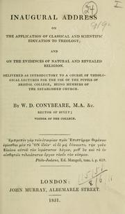 Cover of: Inaugural address on the application of classical and scientific education to theology and on the evidences of natural and revealed religion