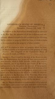 "Cover of: Communication from Secretary of Treasury to the tax collectors calling their attention to the provisions of a ""bill in relation to property which has been, or which is liable to be sequestered as the property of alien enemies"""