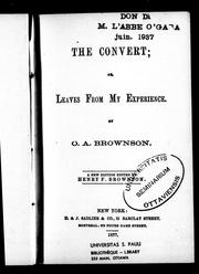 Cover of: The convert, or, Leaves from my experience