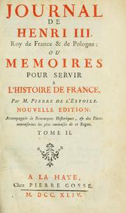 Cover of: Journal de Henri III, roy de France & de Pologne