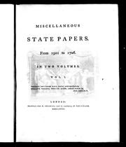 Cover of: Miscellaneous state papers from 1501 to 1726