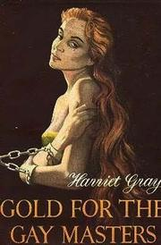 Cover of: Gold for the Gay Masters: Fauna Trilogy 1