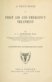Cover of: A text-book of first aid and emergency treatment