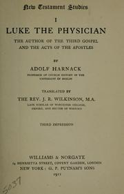 Cover of: Luke the physician, the author of the third Gospel and the Acts of the Apostles