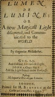 Cover of: Lumen de lumine, or, A new magicall light