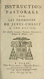 Cover of: Instruction pastorale sur les promesses de Jesus-Christ a son eglise