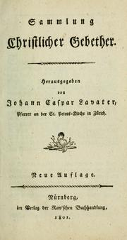 Cover of: Sammlung christlicher Gebether