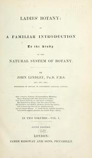 Cover of: The ladies' botany of Professor Lindley