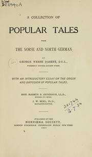Cover of: A collection of popular tales from the Norse and North German: with an introductory essay on the origin and diffusion of popular tales