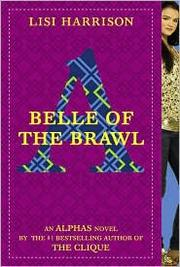 Cover of: Belle of the Brawl (Alphas #3)