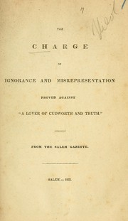 "Cover of: The charge of ignorance and misrepresentation proved against ""A lover of cudworth and truth."""