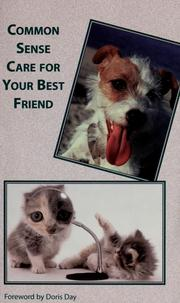 Cover of: Common sense care for your best friend