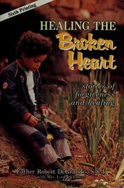 Cover of: Healing the broken heart