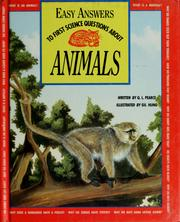 Cover of: Easy answers to first science questions about animals